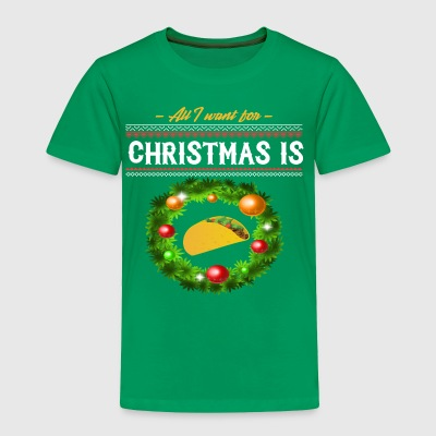 Funny Ugly Sweater All I Want Christmas Taco Shirt - Toddler Premium T-Shirt