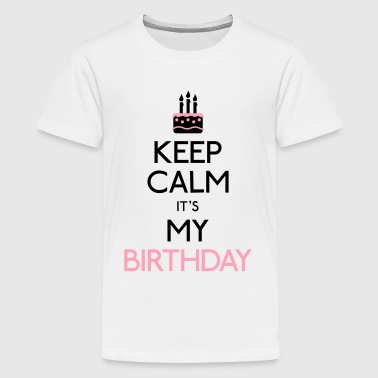 keep calm birthday - Kids' Premium T-Shirt