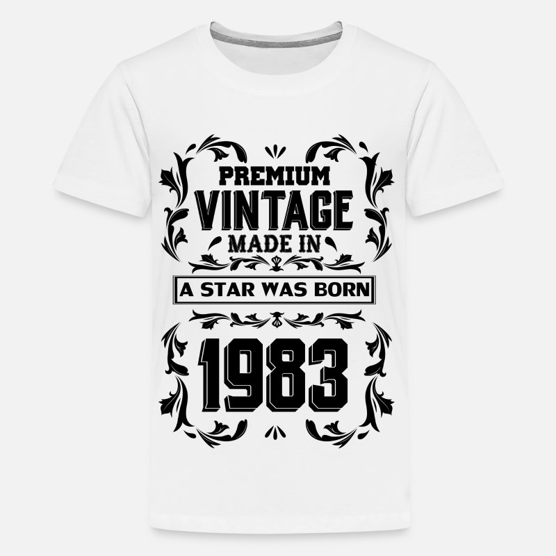 1983 T-Shirts - A Star Was Born In 1983 - Kids' Premium T-Shirt white