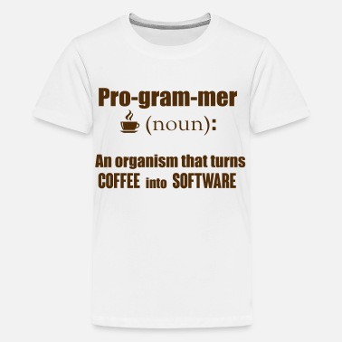 Programmer Turn Coffee Programmer: turns coffee into software - Kids' Premium T-Shirt