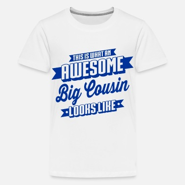 Awesome Cousin Awesome Big Cousin - Kids' Premium T-Shirt