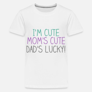 31ff2f1e Cute Sayings For Kids Cute Cute Lucky Baby - Kids' Premium T-