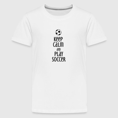 keep calm and play soccer - Kids' Premium T-Shirt