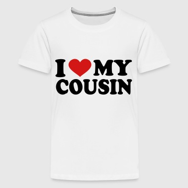 I Love My Cousin I Love my cousin - Kids' Premium T-Shirt
