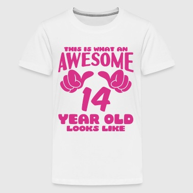 14 This is what an Awesome 14 year old looks like - Kids' Premium T-Shirt