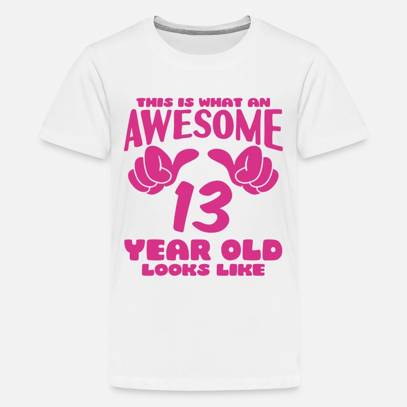13th Birthday T-Shirts - This is what an Awesome 13 year old looks like - Kids' Premium T-Shirt white