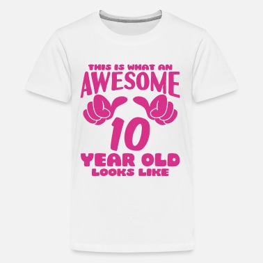 This Is What An Awesome 10 Year Old Looks Like