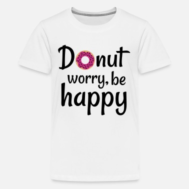 Statement Donut worry be happy - Kids' Premium T-Shirt