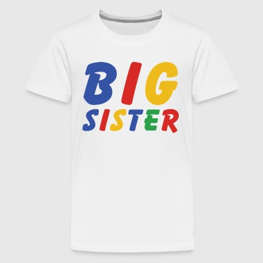 Big Sister  - Kids' Premium T-Shirt