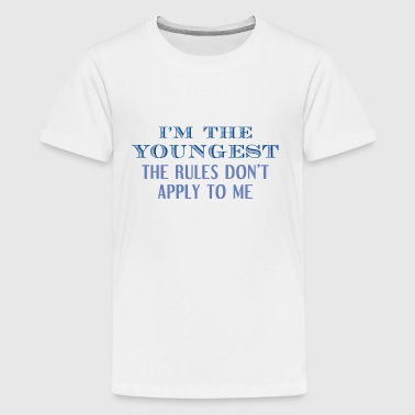 I'm The Youngest - Kids' Premium T-Shirt