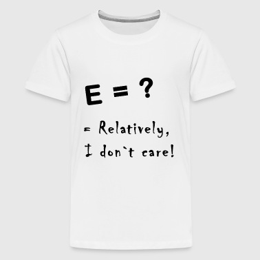 relatively I dont care - Kids' Premium T-Shirt