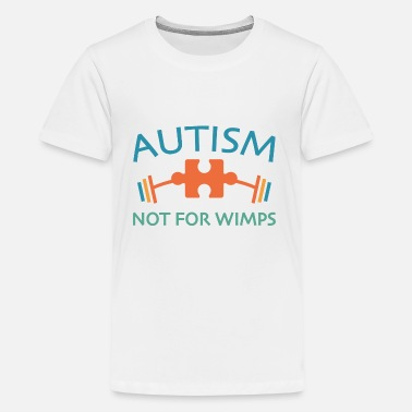 Autism Awareness Day Autism Not For Wimps - Kids' Premium T-Shirt