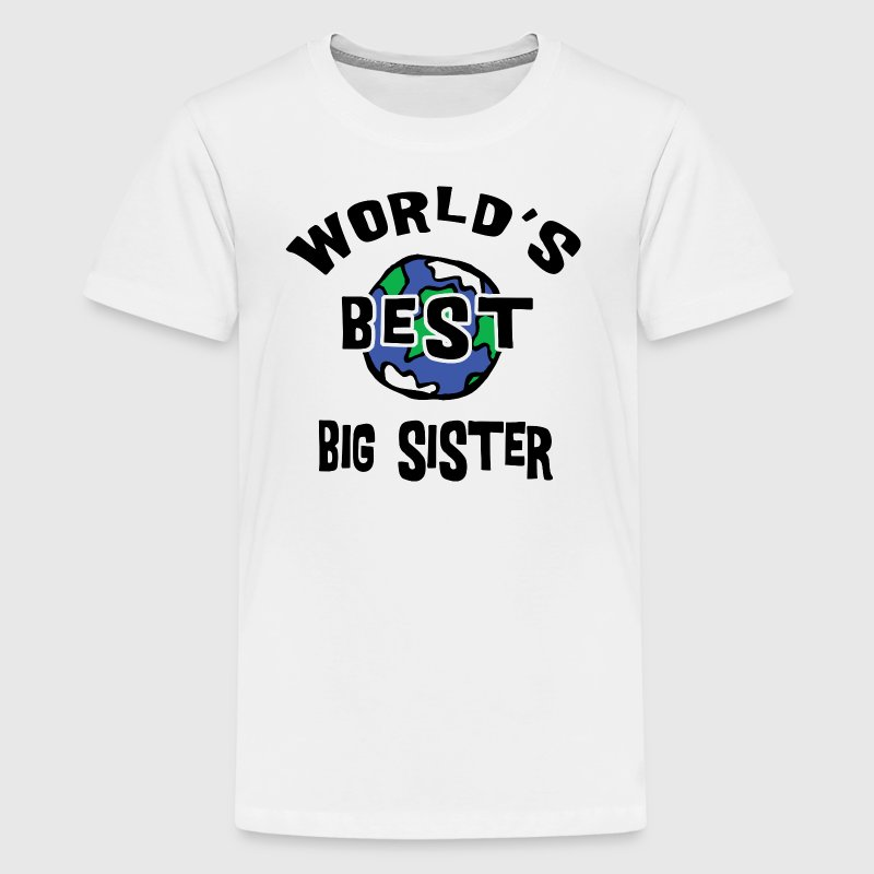 World's Best Big Sister  - Kids' Premium T-Shirt