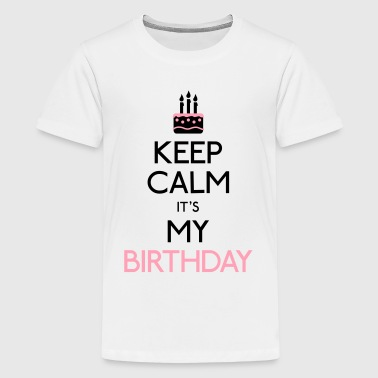 Birthday keep calm birthday - Kids' Premium T-Shirt