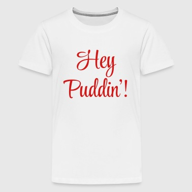 Hey Puddin' - Kids' Premium T-Shirt