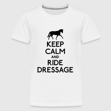 Dressage Riding Keep Calm and Ride Dressage - Kids' Premium T-Shirt