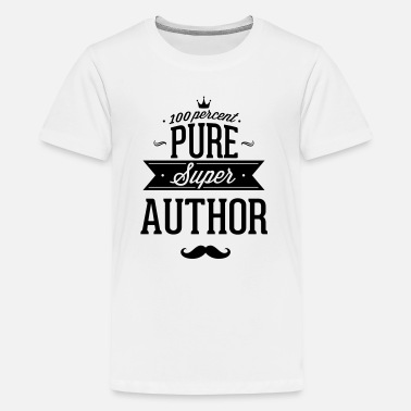 For Journalist 100 percent pure super author - Kids' Premium T-Shirt