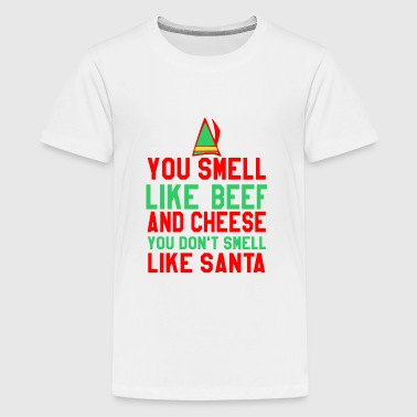You Smell Like Beef Cheese You Dont Smell Like San - Kids' Premium T-Shirt