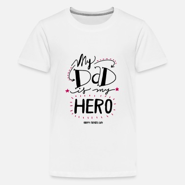 My Dad Is Awesome My Dad is my Hero - Kids' Premium T-Shirt
