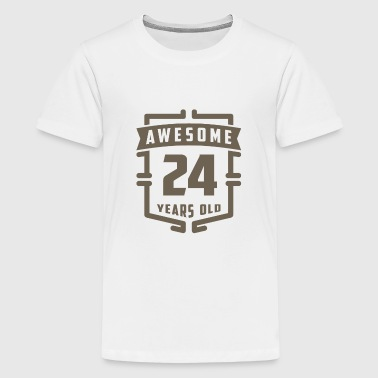 24 Year Old Awesome 24 Years Old - Kids' Premium T-Shirt