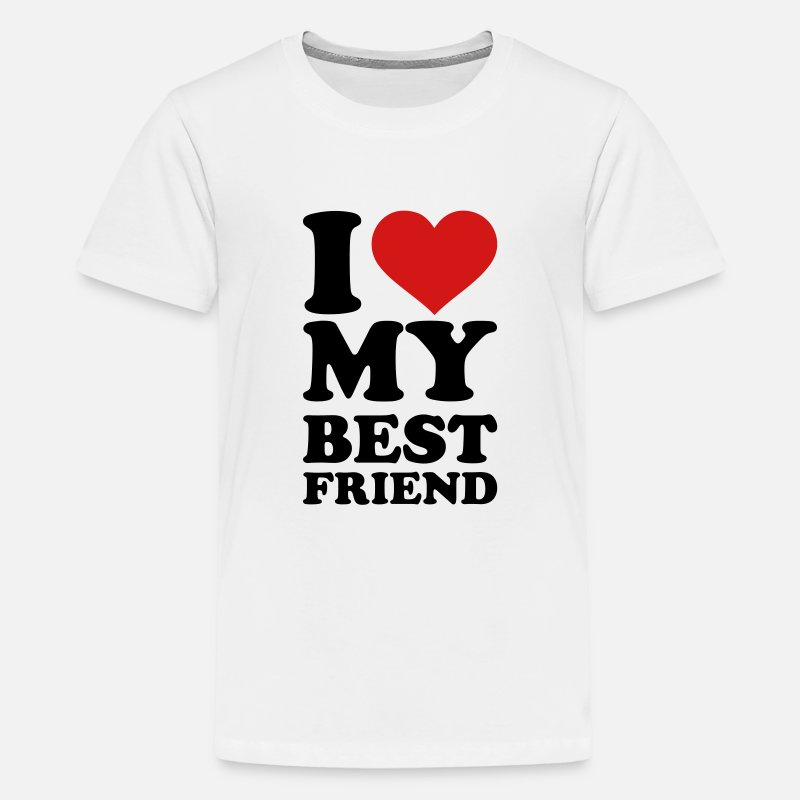 Best Friends T-Shirts - I love my best Friend - Kids' Premium T-Shirt white