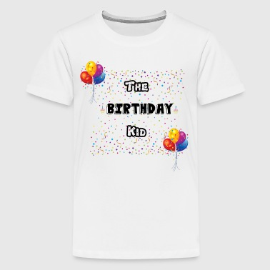 Birthday Kid - Kids' Premium T-Shirt