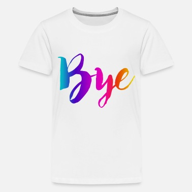 Bye COLORFUL BYE - Kids' Premium T-Shirt