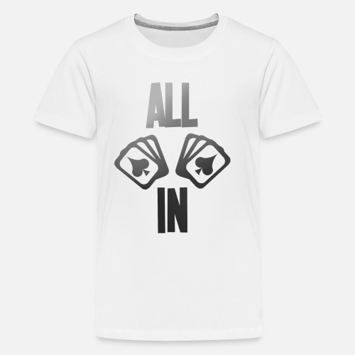 45355e001 Poker ALL IN Karten Pik Texas Holdem Kids' Premium T-Shirt | Spreadshirt