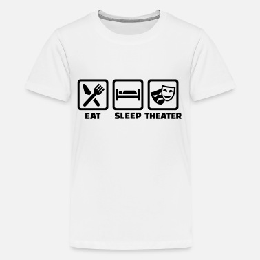Theater Sayings Theater - Kids' Premium T-Shirt