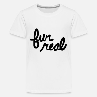 Fur fur real - Kids' Premium T-Shirt