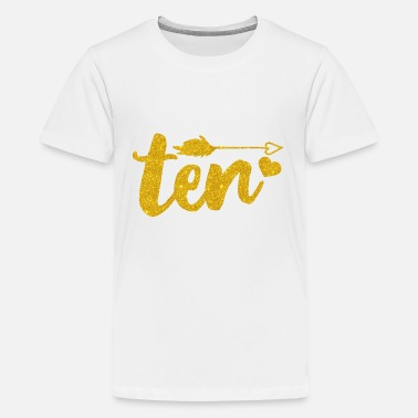 Ten Birthday Outfit/Girl 10 Year Old Birthday - Kids' Premium T-Shirt