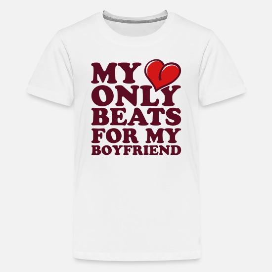 Heart T-Shirts - my heart beats only for my boyfriend - Kids' Premium T-Shirt white