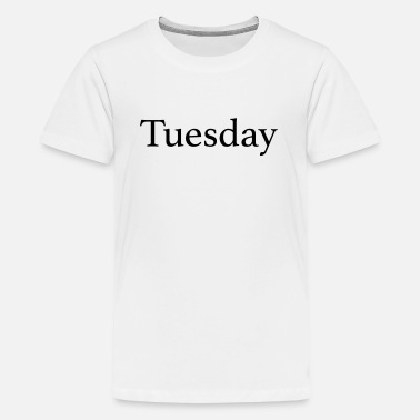 Monday Tuesday - Day of the week - Kids' Premium T-Shirt