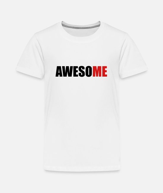 Miscellaneous T-Shirts - AwesoME - Kids' Premium T-Shirt white