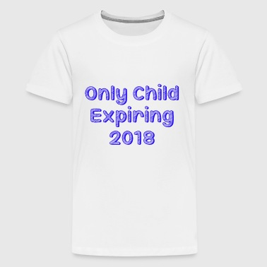 blue only child expiring - Kids' Premium T-Shirt