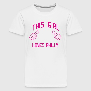 Cute This Girl Loves Philly Philadelphia - Kids' Premium T-Shirt