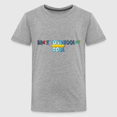 Back To School Is Cool - Kids' Premium T-Shirt