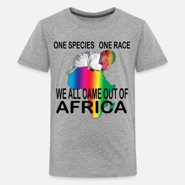 We Are All Africans ONE SPECIES - ONE RACE Unity Science - Kids' Premium T-Shirt