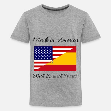 Made In America With Mexican Parts Made in America with Spanish Parts! - Kids' Premium T-Shirt