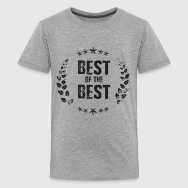 Best of the Best - Kids' Premium T-Shirt