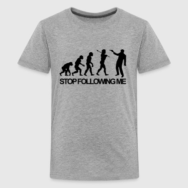 Stop Following Me - Kids' Premium T-Shirt