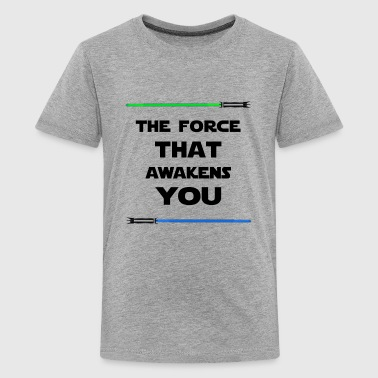 THE FORCE THAT AWAKENS YOU - Kids' Premium T-Shirt