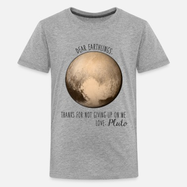 Pluto Pluto | Dear Earthlings - Kids' Premium T-Shirt