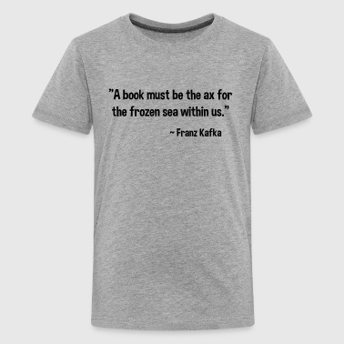 Franz Kafka on Books - Kids' Premium T-Shirt