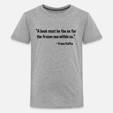 Franz Franz Kafka on Books - Kids' Premium T-Shirt