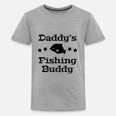 Daddy Little Fishing Buddy Daddy's Fishing Buddy - Kids' Premium T-Shirt