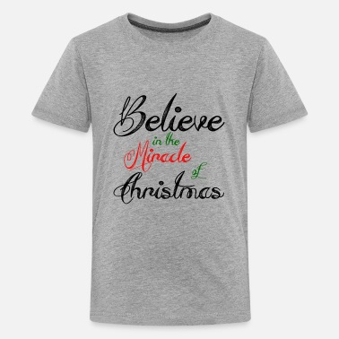 Believe In Miracles BELIEVE OF MIRACLE - Kids' Premium T-Shirt