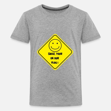 Vlogging Smile Your On Our Vlog - Kids' Premium T-Shirt