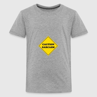Caution Sarcasm danger sign - Kids' Premium T-Shirt