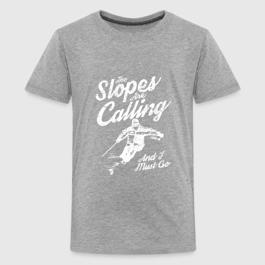The Slopes Are Calling - Kids' Premium T-Shirt